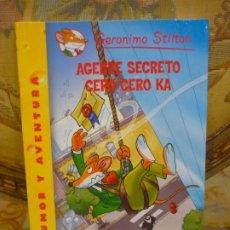 Libros de segunda mano: COLECCIÓN HUMOR Y AVENTURA Nº 43: AGENTE SECRETO CERO CERO KA, DE GERONIMO STILTON.. Lote 194903998