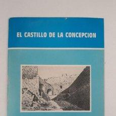 Libros de segunda mano: EL CASTILLO DE LA CONCEPCION. (PROLOGO) CARLOS FERRANDIZ ARAUJO. CARTAGENA, 1982. Lote 194904475