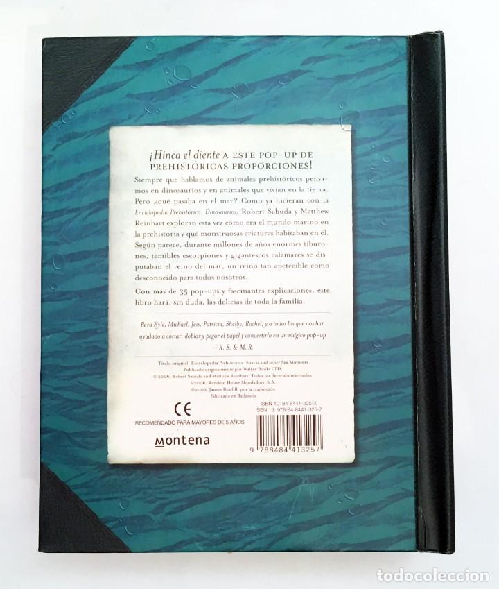 Libros de segunda mano: LIBRO DESPLEGABLE POP-UP - ENCICLOPEDIA PREHISTÓRICA, TIBURONES Y OTROS MONSTRUOS MARINOS - MONTENA - Foto 4 - 194906235