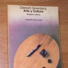 Libros de segunda mano: CLEMENT GREENBERG - ARTE Y CULTURA. ENSAYOS CRÍTICOS - GUSTAVO GILI, 1979. Lote 194898040