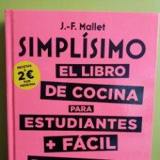 Libros de segunda mano: SIMPLÍSIMO. EL LIBRO DE COCINA PARA ESTUDIANTES + FÁCIL DEL MUNDO (LAROUSSE - LIBROS ILUSTRADOS/ PRÁ. Lote 194910553