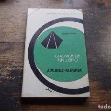 Libros de segunda mano: CRONICA DE UN LIBRO, DIEZ-ALEGRIA, DESCLEE DE BROUWER, 1973. Lote 194915660