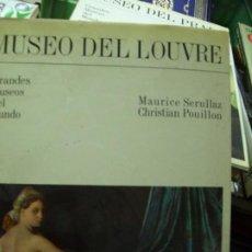Libros de segunda mano: MUSEO DEL LOUVRE, MAURICE SERULLAZ Y CHRISTIAN POUILLON. EP-197. Lote 194920287