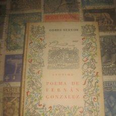 Libros de segunda mano: POEMA DE FERNÁN GONZÁLEZ. ANÓNIMO. ODRES NUEVOS. 1967. Lote 194924231