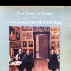 Libros de segunda mano: DAVID TENIERS JAN BRUEGHEL Y LOS GABINETES DE PINTURAS MUSEO DEL PRADO MARIA DIAZ PADRON MERCEDES RO. Lote 194936638