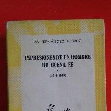 Libros de segunda mano: IMPRESIONES DE UN HOMBRE DE BUENA FE *. W. F. FLÓREZ. AUSTRAL Nº1342 1ªED. 1964 ESPASA CALPE. Lote 194944026