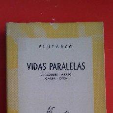 Libros de segunda mano: VIDAS PARALELAS. ARTOJERJES Y OTROS. PLUTARCO. COLECCIÓN AUSTRAL Nº1148 1ªED. 1952 ESPASA CALPE. Lote 194944332