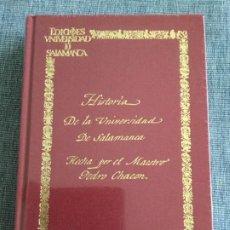 Libros de segunda mano: HISTORIA DE LA UNIVERSIDAD DE SALAMANCA HECHA POR EL MAESTRO PEDRO CHACÓN. FACS.. Lote 194947145