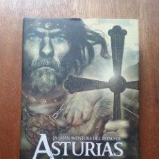 Libros de segunda mano: LA GRAN AVENTURA DEL REINO DE ASTURIAS, JOSE JAVIER ESPARZA, LA ESFERA DE LOS LIBROS, 2009. Lote 194947220