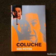Libros de segunda mano: COLUCHE VU PAR SES POTES. ED. HUGO, 2007. Lote 194947451