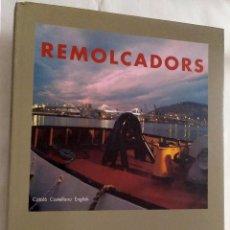 Libros de segunda mano: REMOLCADORS. Lote 194957230