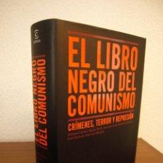 Libros de segunda mano: EL LIBRO NEGRO DEL COMUNISMO. CRÍMENES, TERROR Y REPRESIÓN (PLANETA/ ESPASA) PERFECTO. MUY RARO.. Lote 194958361