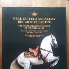 Libros de segunda mano: REAL ESCUELA ANDALUZA DEL ARTE ECUESTRE, JUAN CARLOS ALTAMIRANO, 2007. Lote 194958432