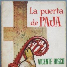 Libros de segunda mano: LA PUERTA DE PAJA. VICENTE RISCO. Lote 194966753