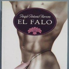 Libros de segunda mano: EL FALO. ANGEL ANTONIO HERRERA. Lote 194967073