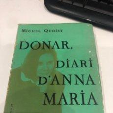 Libros de segunda mano: DONAR, DIARI D'ANNA MARIA. Lote 194967515