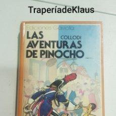 Libros de segunda mano: LAS AVENTURAS DE PINOCHO - CARLO COLLODI - GAVIOTA - TDK123. Lote 194970043