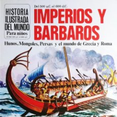 Libros de segunda mano: IMPERIOS Y BÁRBAROS / PATRICIA VANAGS. PLESA ; S.M., 1981. (HISTORIA ILUSTRADA DEL MUNDO ; 3). Lote 194970085