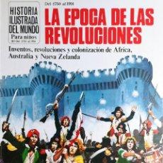 Libros de segunda mano: LA ÉPOCA DE LAS REVOLUCIONES / ANNE MILLARD. PLESA; SM, 1981. (HISTORIA ILUSTRADA DEL MUNDO; 6). Lote 194970496