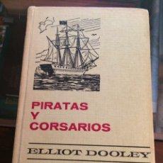 Libros de segunda mano: PIRATAS Y CORSARIOS. COLECCIÓN HISTORIAS SELECCIÓN BRUGUERA 1972. Lote 194970715