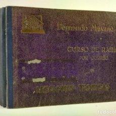 Libros de segunda mano: CURSO DE RADIO POR CORREO. LECCIONES TEÓRICAS. MAYMÓ, FERNANDO. ESCUELA RADIO MAYMO SIN FECHA. Lote 194970818