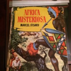 Libros de segunda mano: ÁFRICA MISTERIOSA. COLECCIÓN HISTORIAS SELECCIÓN BRUGUERA.1958. Lote 194971285