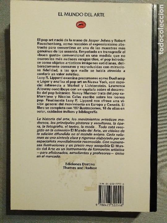 Libros de segunda mano: EL POP ART LUCY R. LIPPARD EDICIONES DESTINO - Foto 2 - 194971358