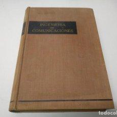 Libros de segunda mano: LIBRO INGENIERIA DE COMUNICACIONES EDITORIAL CONTINENTAL . Lote 194974428