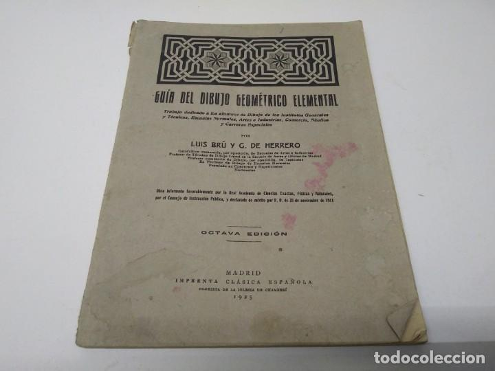 LIBRO AÑO 1925 GUIA DEL DIBUJO GEOMETRICO ELEMENTAL (Libros de Segunda Mano - Bellas artes, ocio y coleccionismo - Otros)