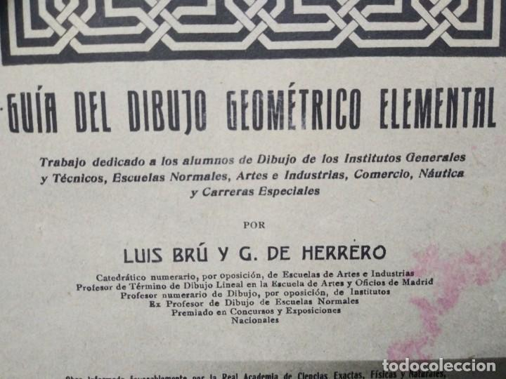 Libros de segunda mano: Libro año 1925 GUIA DEL DIBUJO GEOMETRICO ELEMENTAL - Foto 2 - 194975347