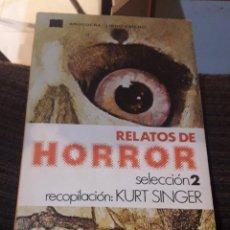Libros de segunda mano: RELATOS DE HORROR SELECCIÓN 2. Lote 194978515