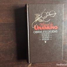 Libros de segunda mano: MIGUEL DE UNAMUNO: OBRAS ESCOGIDAS. Lote 194979617