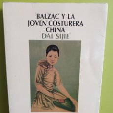 Libros de segunda mano: BALZAC Y LA JOVEN COSTURERA CHINA - DAI SIJIE - SALAMANDRA. Lote 194980147