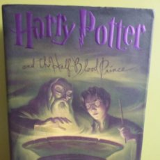 Libros de segunda mano: HARRY POTTER AND THE HALF-BLOOD PRINCE, DE J.K. ROWLING. 1ª EDICIÓN AMERICANA. Lote 194980201