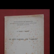 Libros de segunda mano: DE ARTE PASTORIL: LOS GARROTS. R. VIOLANT Y SIMORRA. Lote 194993936