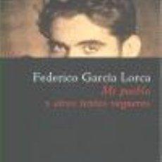 Libros de segunda mano: MI PUEBLO Y OTROS TEXTOS VEGUEROS. - GARCÍA LORCA, FEDERICO.. Lote 194994260