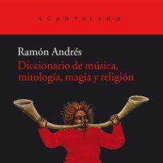 Libros de segunda mano: DICCIONARIO DE MÚSICA, MITOLOGÍA, MAGIA Y RELIGIÓN. - GONZÁLEZ-COBO, RAMÓN ANDRÉS.. Lote 194994282