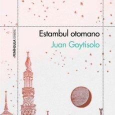 Libros de segunda mano: ESTAMBUL OTOMANO. - GOYTISOLO, JUAN.. Lote 194994292