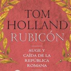 Libros de segunda mano: RUBICÓN. - HOLLAND, TOM.. Lote 194994327
