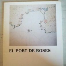 Libros de segunda mano: EL PORT DE ROSES. Lote 194997588