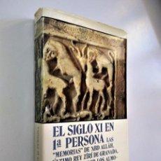 Libros de segunda mano: EL SIGLO XI EN 1ª PERSONA   ABD ALLAH   ALIANZA EDITORIAL 1981. Lote 194997925