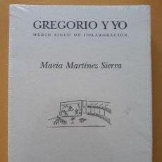 Libros de segunda mano: GREGORIO Y YO. MEDIO SIGLO DE COLABORACIÓN. MARÍA MARTÍNEZ SIERRA. PRE-TEXTOS.. Lote 195002602