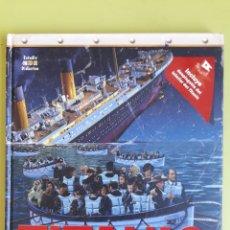 Libros de segunda mano: TITANIC TRAGEDIA EN EL MAR DE ESTUDIO DIDÁCTICO. Lote 195008965