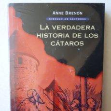 Libros de segunda mano: LA VERDADERA HISTORIA DE LOS CÁTAROS - ANNE BRENON. Lote 195011687