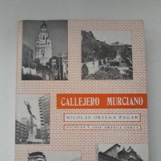 Libros de segunda mano: CALLEJERO MURCIANO. ORTEGA PAGAN (NICOLÁS) Y ORTEGA LORCA (NICOLÁS Y JOSÉ).EXCMO. AYUNTO MURCIA 1973. Lote 195011712