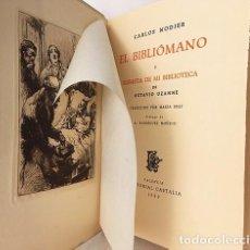 Libros de segunda mano: NODIER : EL BIBLIÓMANO. / SUBASTA DE MI BIBLIOTECA. (TIRADA NUMERADA. 1 AGUAFUERTE. R. MOÑINO. Lote 195014067