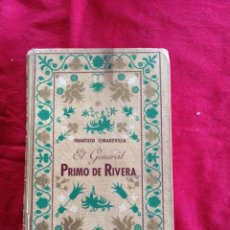 Libros de segunda mano: . EL GENERAL PRIMO DE RIVERA. FRANCISCO CIMADEVILLA. Lote 195019657