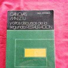 Libros de segunda mano: CANOVAS, MAEZTU Y OTROS DISCURSOS DE LA SEGUNDA RESTAURACION. MANUEL FRAGA IRIBARNE. Lote 195019953