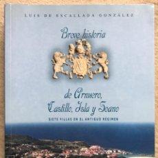 Libros de segunda mano: BREVE HISTORIA DE ARNUERO, CASTILLO, ISLA Y SOANO - LUIS DE ESCALLADA GONZÁLEZ - CANTABRIA. Lote 195022763