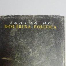 Libros de segunda mano: TEXTOS DE DOCTRINA POLÍTICA: VAZQUEZ MELLA.. Lote 195024047